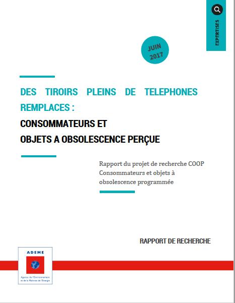 Rapport du projet de recherche COOP Consommateurs et objets à obsolescence programmée- Juin 2017